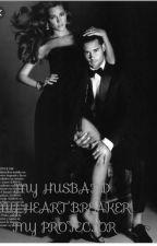 MY HUSBAND MY HEART BREAKER MY PROTECTOR by Juliatladi3