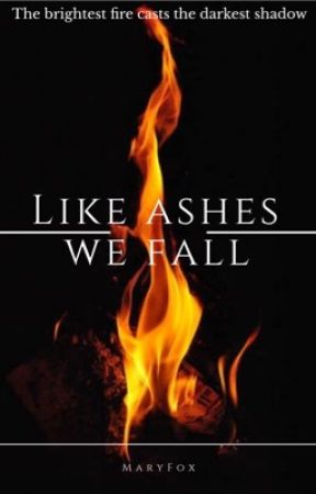 Like ashes we fall   (Harry Potter Fanfic) - Youngest twin