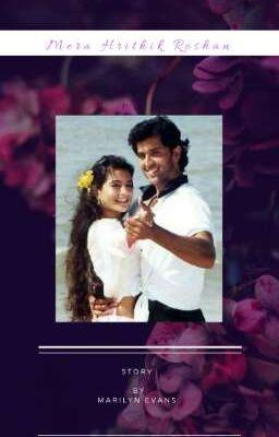 Mera Hrithik Roshan - Bhaag 2 : Meri Kahani - Wattpad
