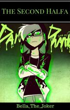 The Second Halfa (Danny Phantom Fanfiction) by Bella_The_Joker