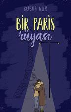Bir Paris Rüyası by lyssablack-