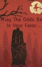 May The Odds Be In Your Favor by eden_december