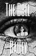 The Doll by baileyemo