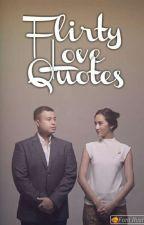 Flirty Love Quotes by romancequotes