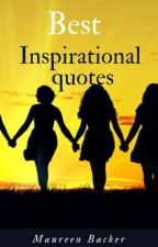 Best Inspirational Quotes by maureenbacker
