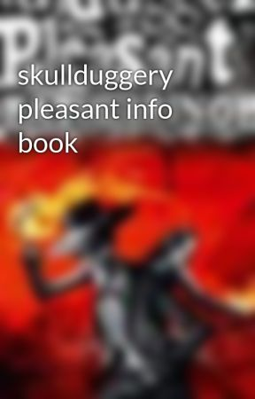 skullduggery pleasant info book by Reader12222