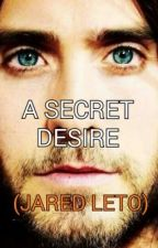 A SECRET DESIRE (JARED LETO) by echelon_charlene