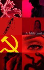 A militante by heymary_duda