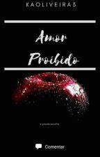 Amor proibido by KAOliveira3