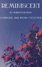Reminiscent by purenostalgiaxo