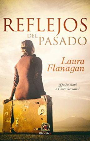 Reflejos del pasado by lauraaaaa