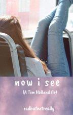 Now I see (Holland)  by radbutnotreally