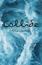 Collide / David Dobrik by smalltalker