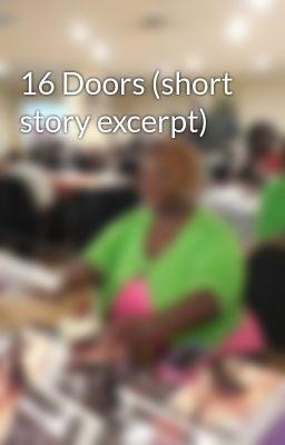 16 Doors (short story excerpt)