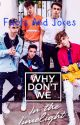 Why Don't We: Facts and Jokes by Book_Worm_Kate