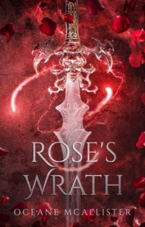 Rose's Wrath [EXCERPT] by Oceane_Breeze