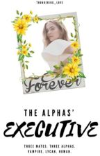 The Alphas' Executive by Thundering_Love