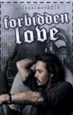 Forbidden Love | Johnny Depp [Complete]  by lydiapalmer221b