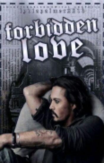 Forbidden Love | Johnny Depp [Complete]