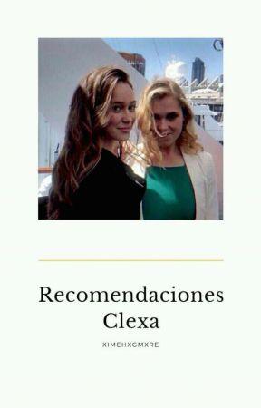 Recomendaciones | Clexa/Elycia/Lexark;; by XimeHxgmxre