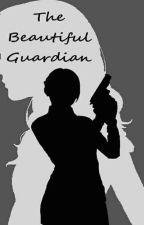 The Beautiful Guardian by dark_lore