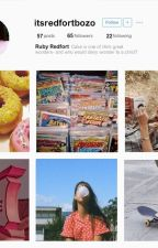 「 RUBY REDFORT 」- SOCIAL MEDIA AU by KittyEden