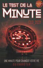 Le Test de la Minute by Clo_2021
