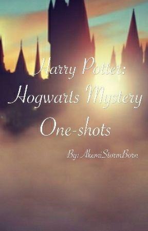 Hogwarts Mystery One-shots by AkemiStormBorn