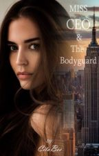 Miss. CEO and The Bodyguard by CitaBee