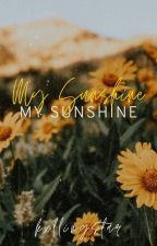 My Sunshine [MxM] ✔ by chocolateandkookies