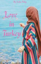 Love in Turkey by nadiapinky2225