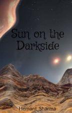 Sun on the Darkside by Hemant_Sharma