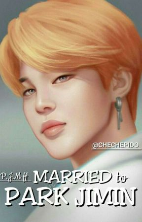MARRIED TO PARK JIMIN || P J M ff - f i f t y - Wattpad