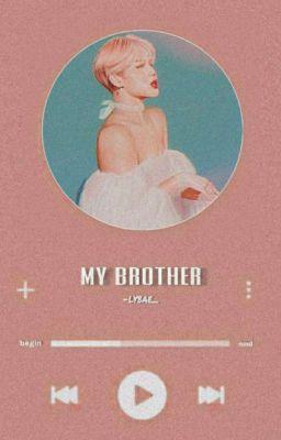Đọc truyện [h] « my bro » [km]