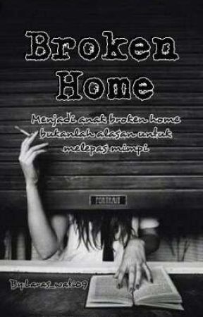 Broken Home Girl Chapter Three Wattpad