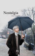 Nostalgia (A Kim Namjoon ff) by aCe_VII