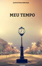 Meu tempo by PaivaReboucas