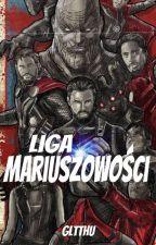 Liga Mariuszowości Sezon 1 [ZAKOŃCZONE]  by Gltthu