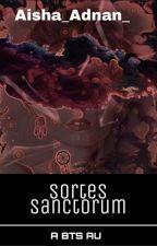 SORTES SANCTORUM (BTS AU) by Aisha_Adnan_
