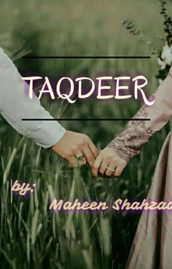 """TAQDEER"" (COMPLETE)"
