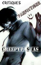 Critiques de Fanfictions Creepypasta by CreepyPastaFrance
