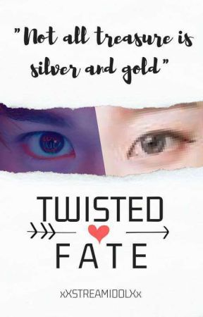Twisted Fate - EPISODE - 2 - Wattpad