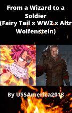 Fairy Tail x WW2 crossover  by ussamerica2018
