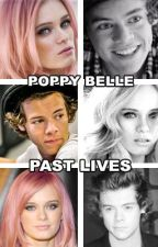 Past Lives || [One Direction - Harry Styles] by Poppy-Belle