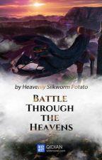 Battle Through The Heavens Part V[801-1000] by sanjayvatsa1993