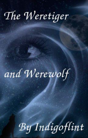 The Weretiger and Werewolf by indigoflint