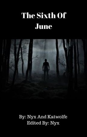 The Sixth Of June by Katwolfe55