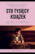 Sto tysięcy książek || Taco Hemingway / Zawieszone by xayahuascax