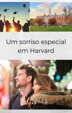 Um sorriso especial em Harvard by AutoraRaquelPinheiro