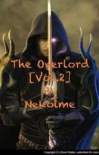 The Overlord [Vol.2] by Nekoime8671